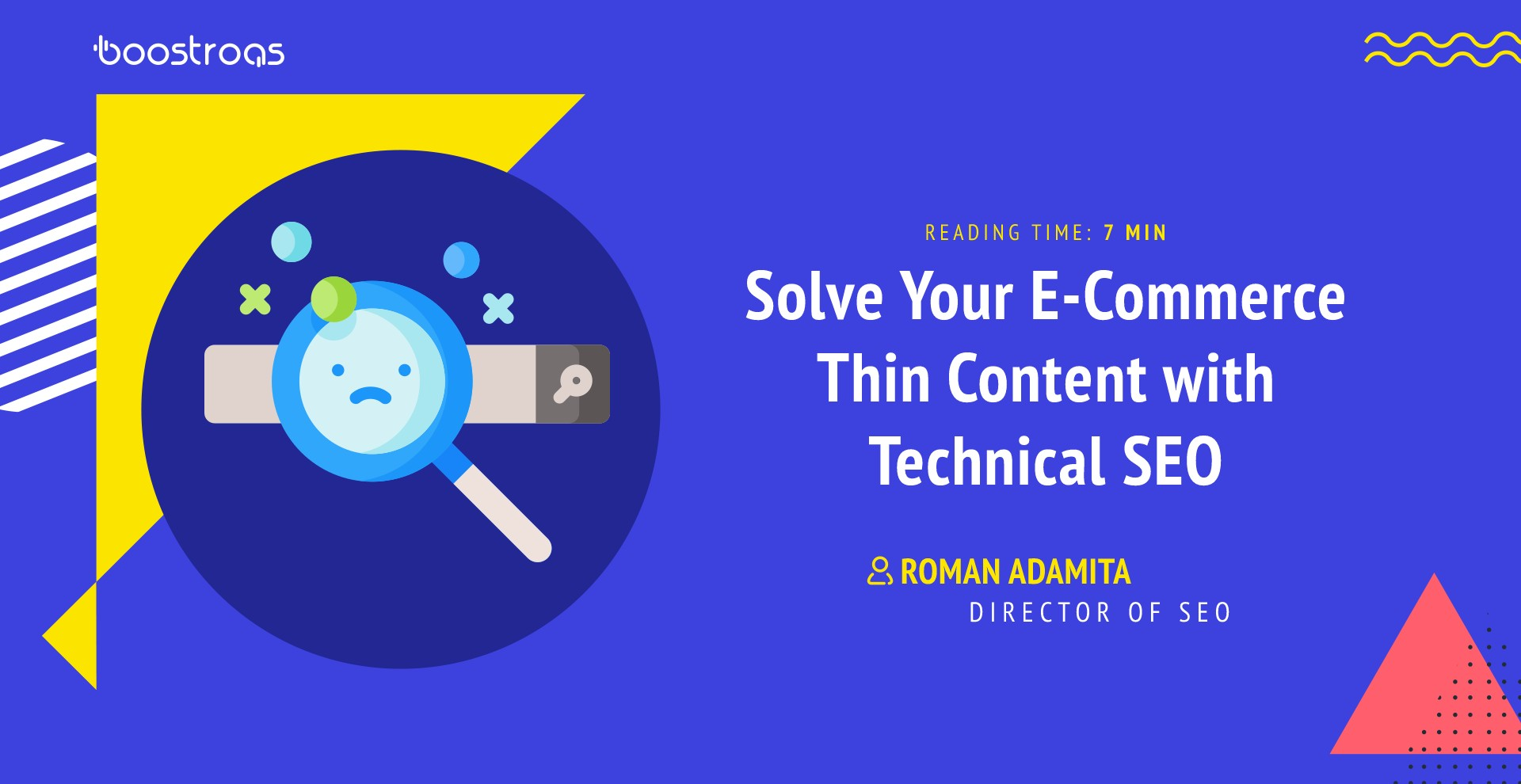 Solve Your E-Commerce Thin Content with Technical SEO - BoostRoas